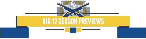 Big 12 Season Previews