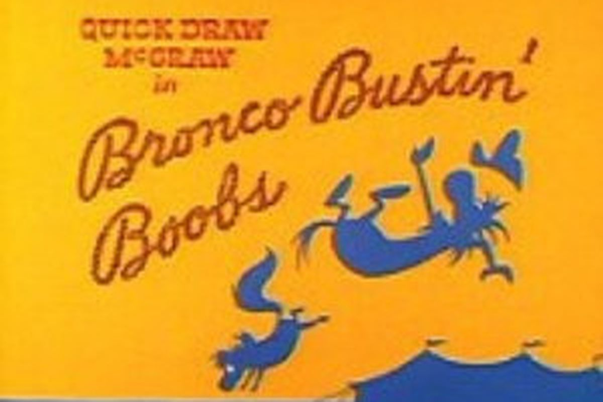 """Well, it does have the word """"Bronco"""" and """"boobs"""" in it. Relevant!"""