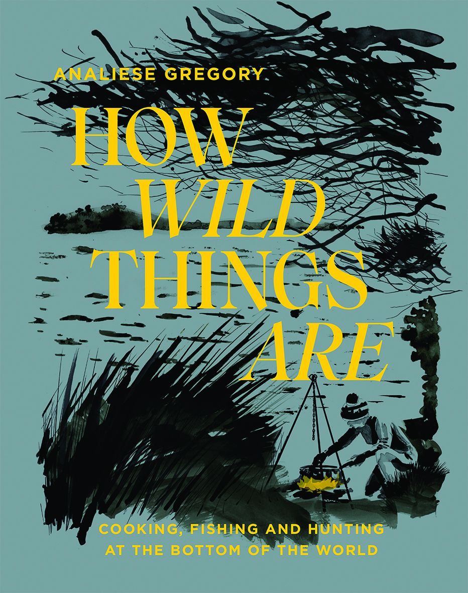 The book cover for How Wild Things Are features an ink illustration of a woman cooking over fire outside