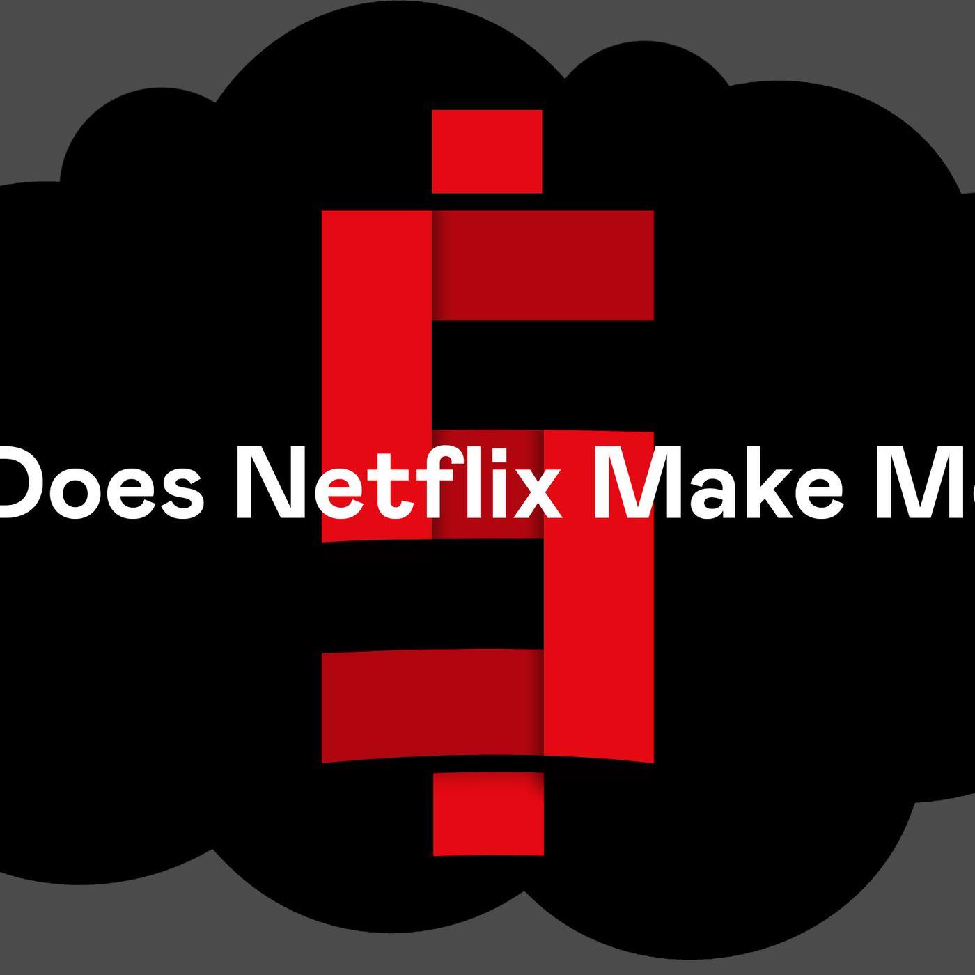 Ringer Phd How Does Netflix Make Money The Ringer