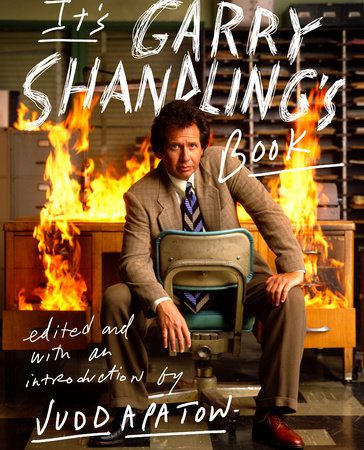 """Click for an excerpt from """"It's Garry Shandling's Book"""" by Judd Apatow."""