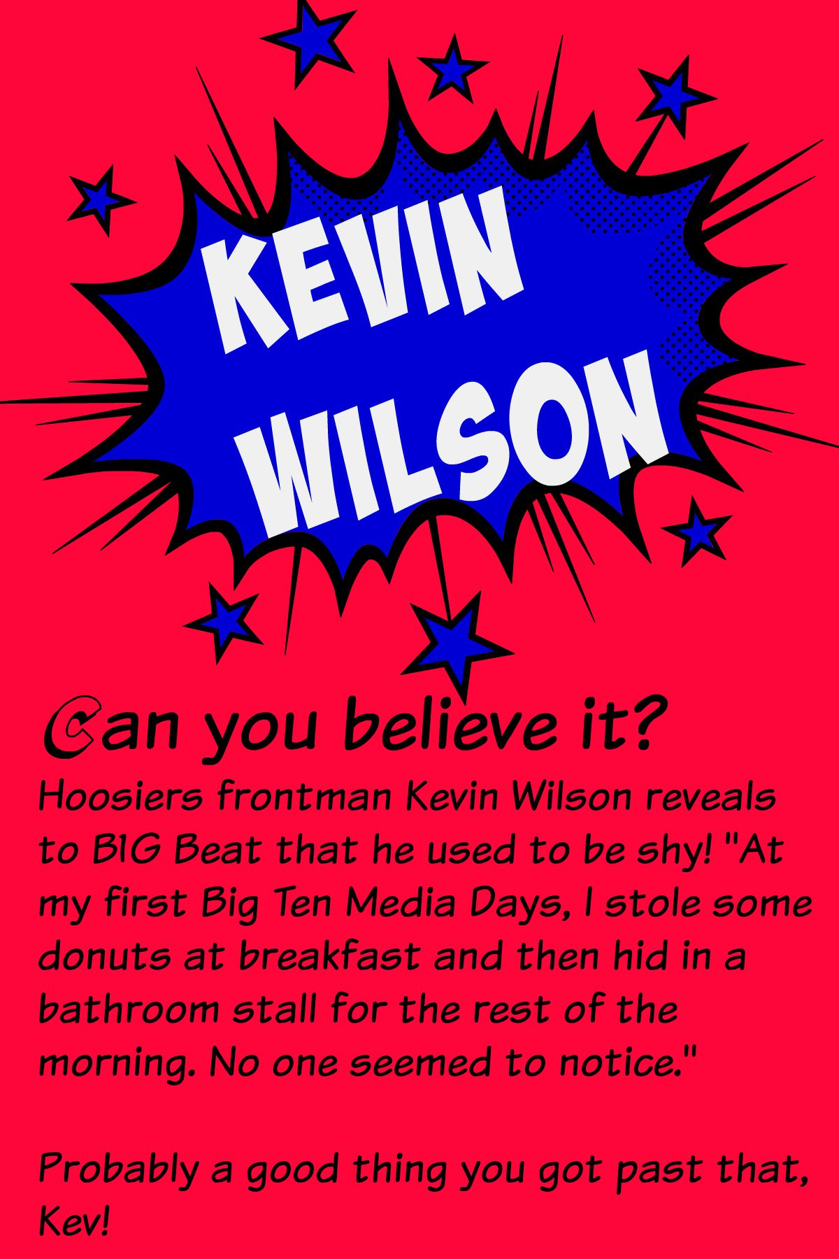 Kevin Wilson Take Two