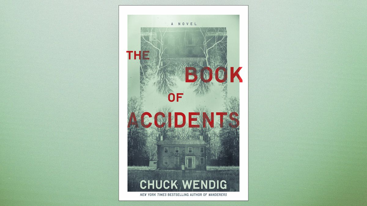 """Cover of """"The Book of Accidents"""" by Chuck Wendig"""