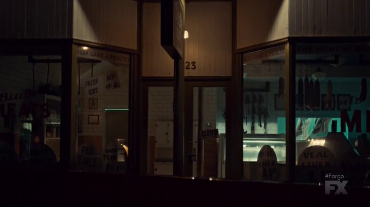 Lou stops in to the butcher shop because the light is on on Fargo.