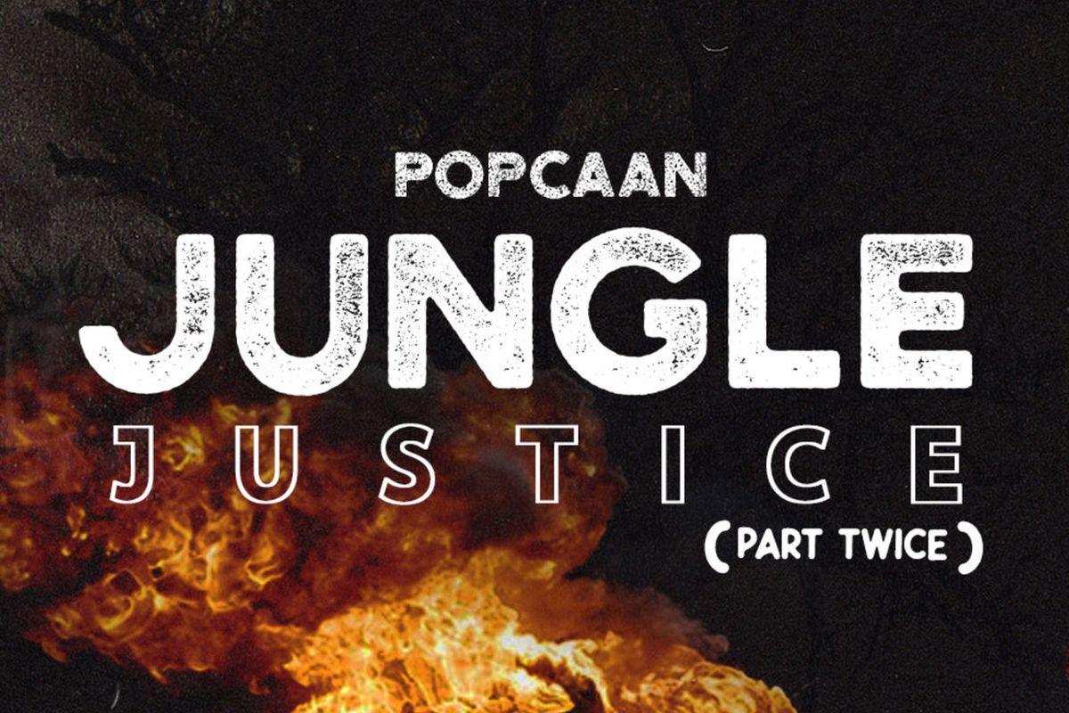 "Popcaan's ""Jungle Justice (Part Twice)"" artwork"
