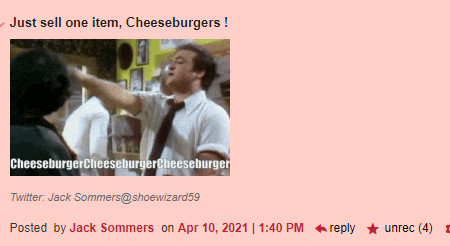 Just sell one item, Cheesburgers! (And then a gif from something I don't recognize of a guy yelling Cheesburgers!)