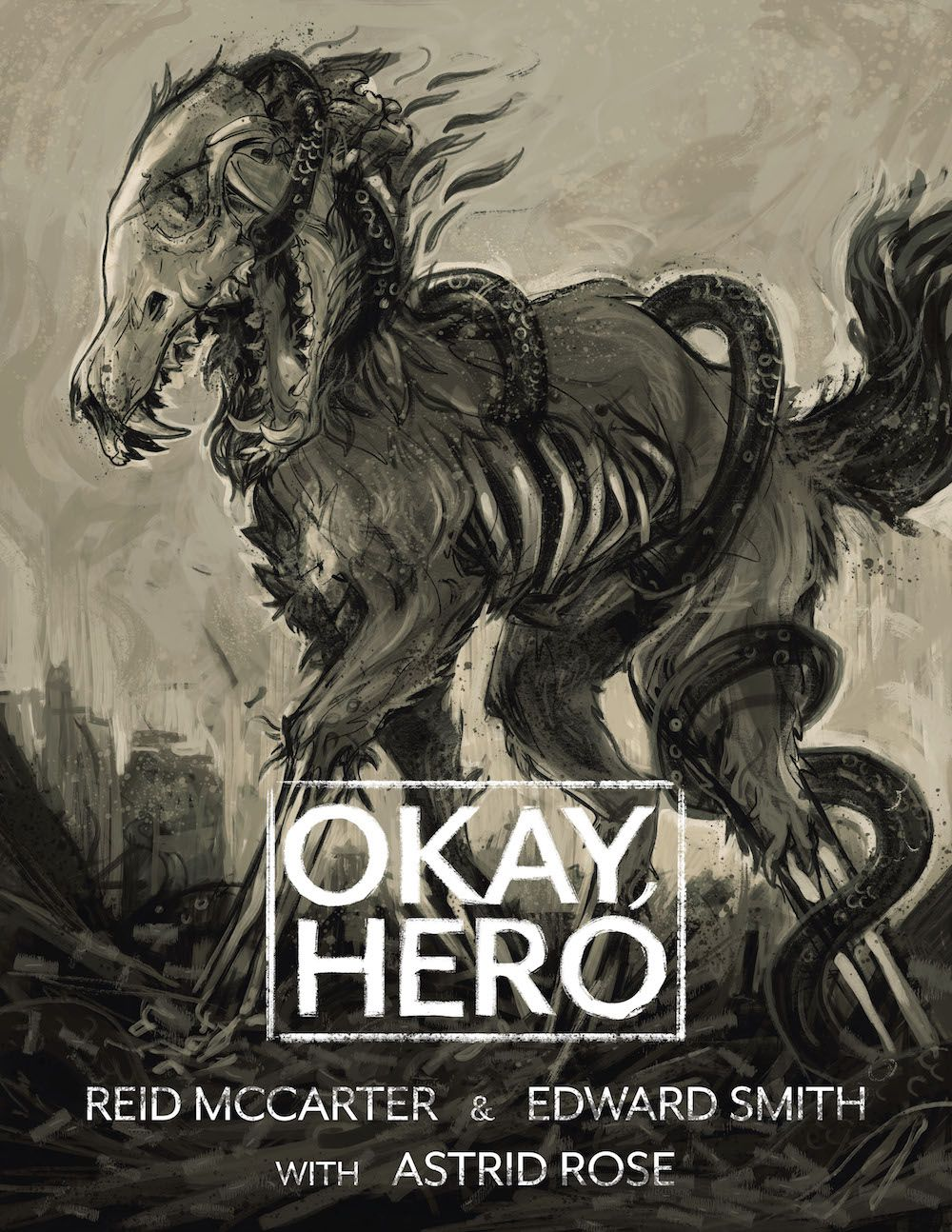 cover artwork for Okay, Hero, with a skeletal horselike creature on it