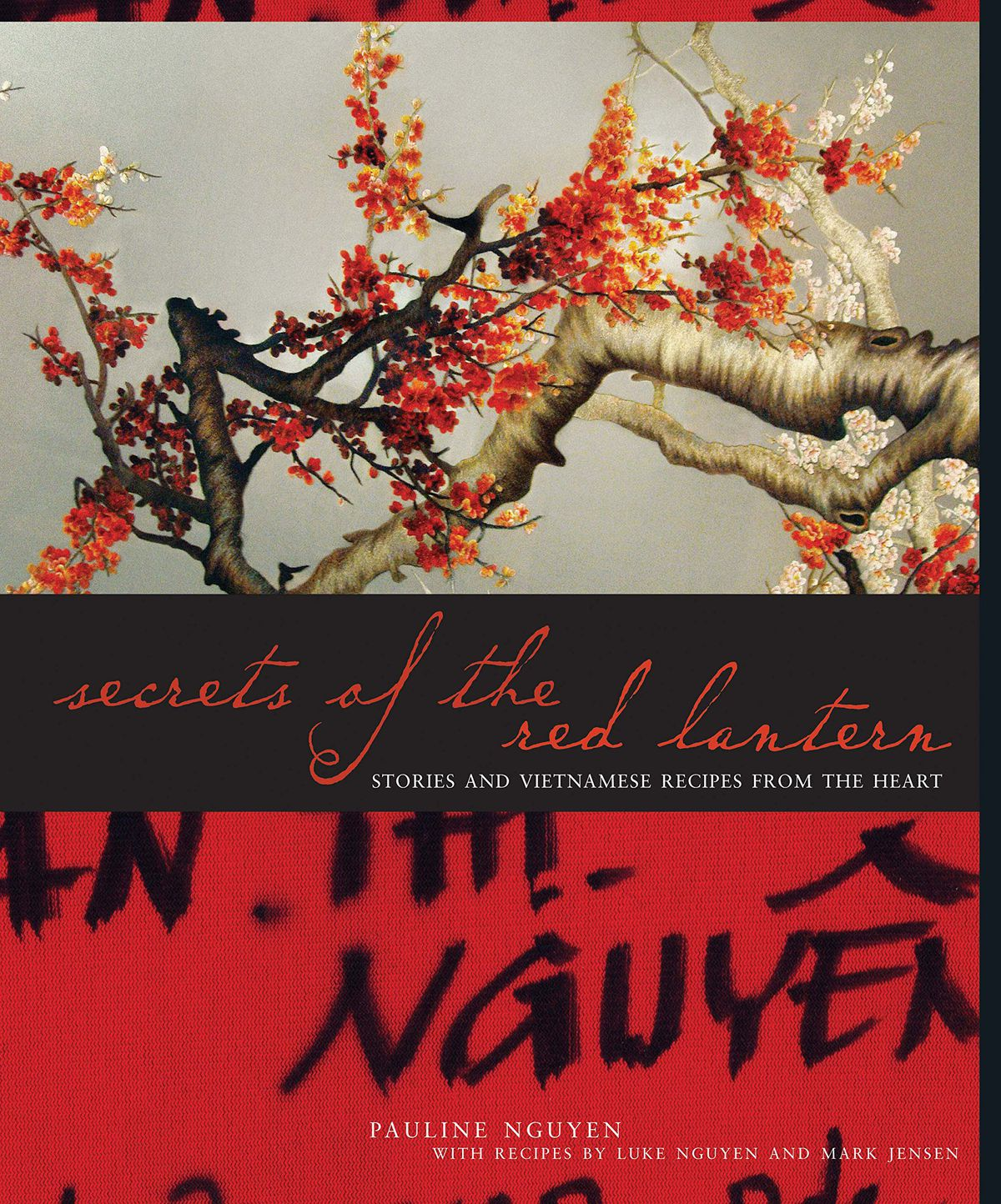 The Secrets of the Red Lantern by Pauline Nguyen, Luke Ngugyen and Mark Jensen, one of the best cookbooks chosen by Eater writers