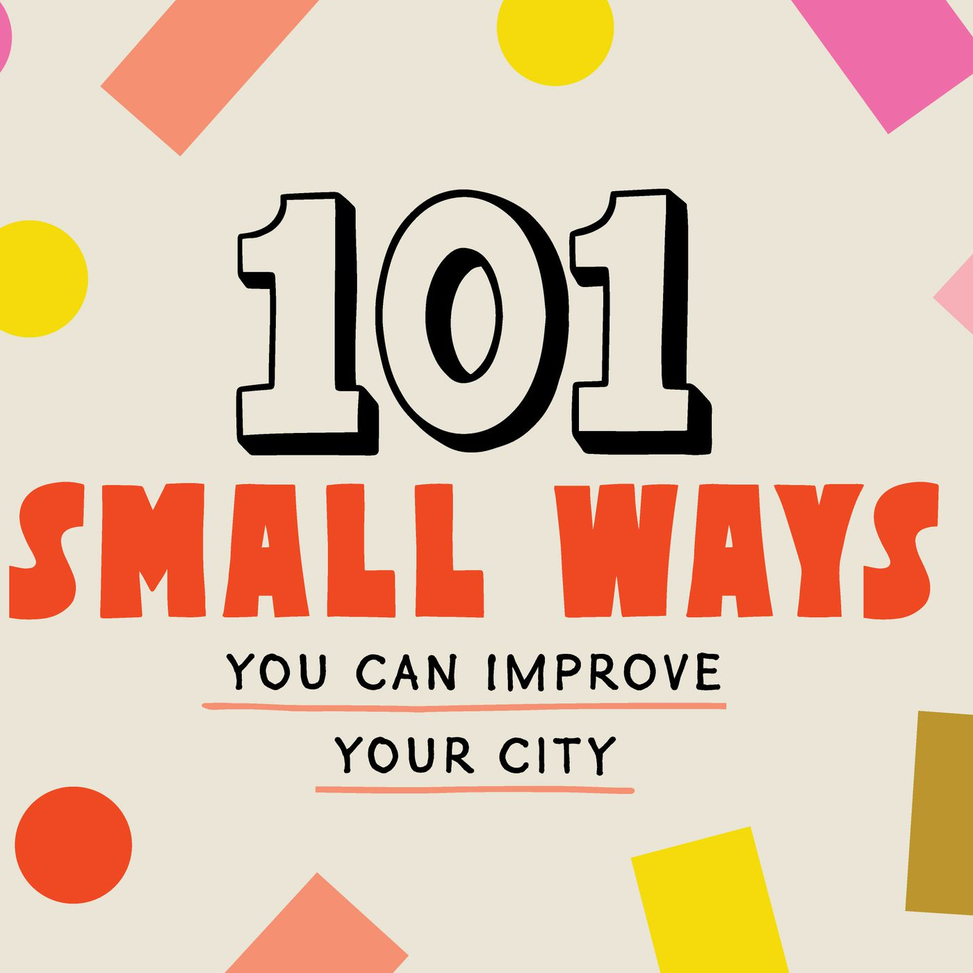 101 small ways you can improve your city - Curbed