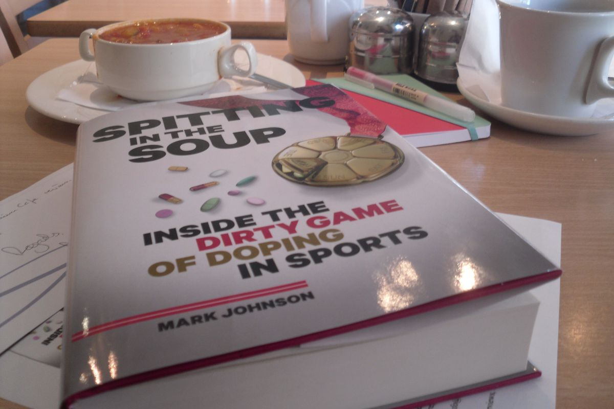 Spitting in the Soup - Inside the Dirty Game of Doping in Sports, by Mark Johnson
