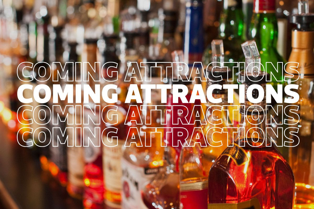 Coming attractions graphic on close up of liquor bottles