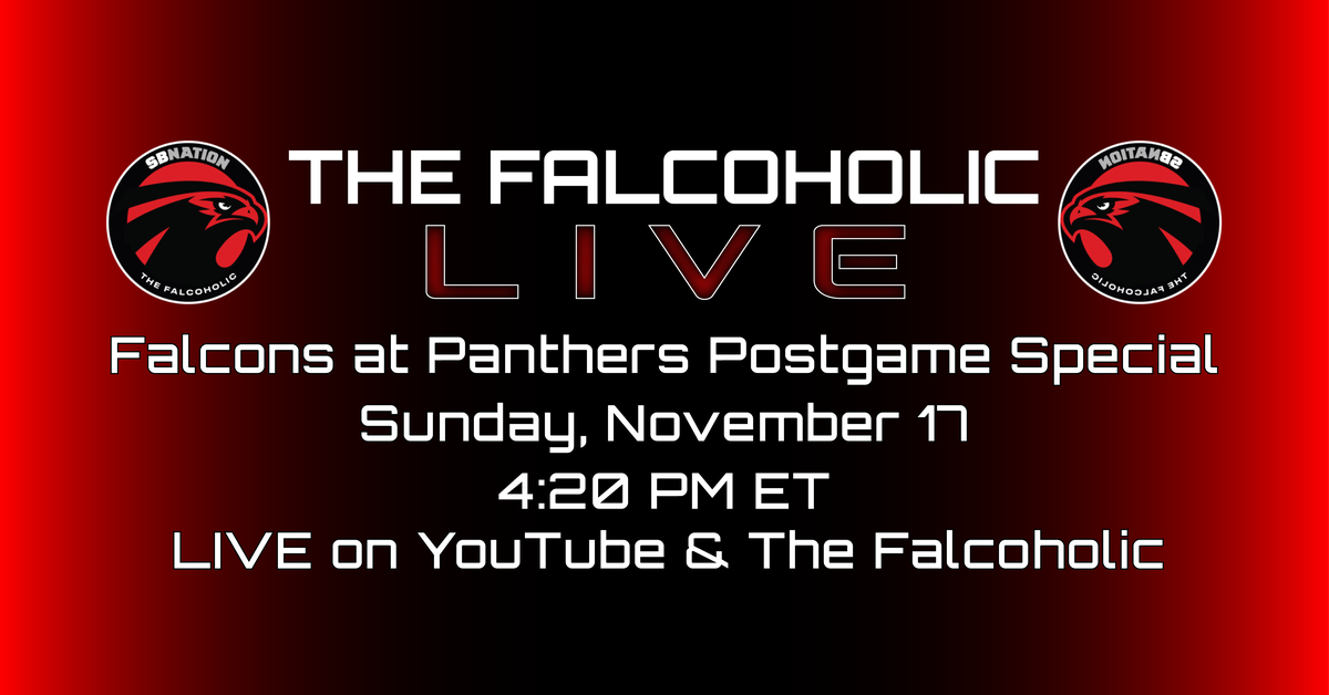 The Falcoholic Live's Falcons vs Panthers Postgame Special