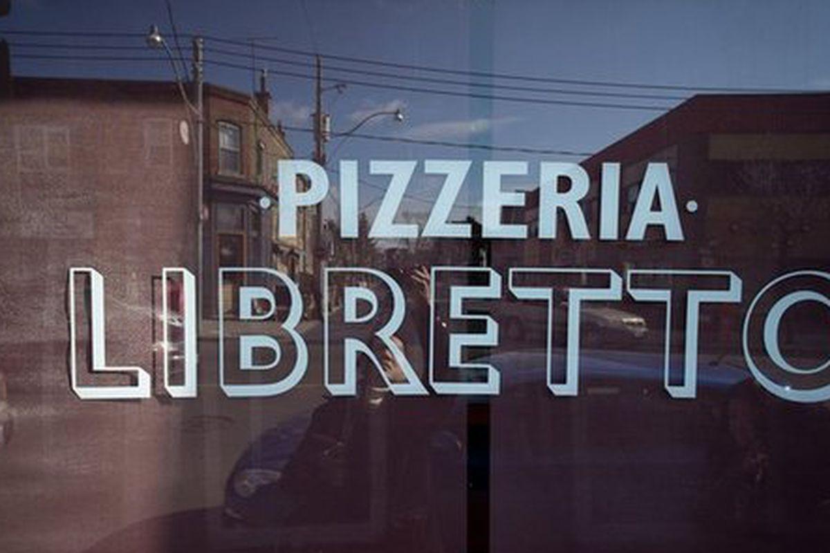 Pizzeria Libretto.