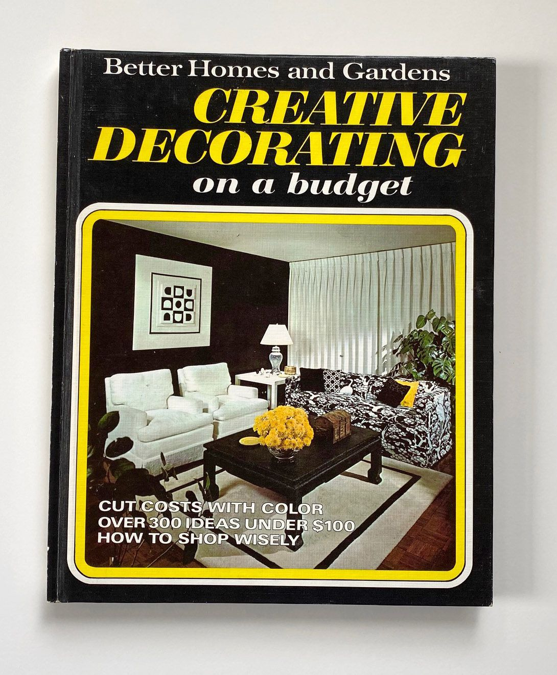 """The cover of """"Creative Decorating on a Budget,"""" published in 1970."""