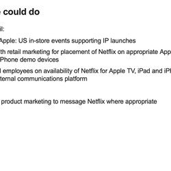 Apple also looked at advertising Netflix in its retail stores.
