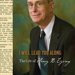 The biography of President Henry B. Eyring, first counselor in the LDS Churchs First Presidency, titled I Will Lead You Along: The Life of Henry B. Erying, is due out in November.