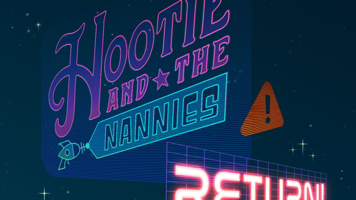 The Hootie & the Nannies logo is shown on the left, as if displayed on a digital billboard. Facing to the right is the word RETURN. Above that is a triangle-shaped orange alert with an exclamation point on it.