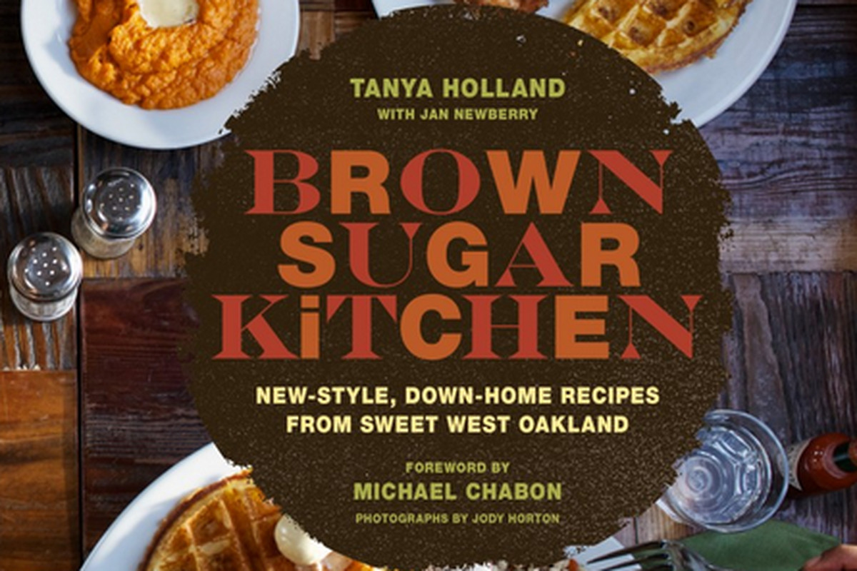 as mentioned last week tanya hollands brown sugar kitchen cookbook has officially hit shelves eater national has a first look at the book which features - Brown Sugar Kitchen