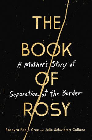 """The Book of Rosy"" by Rosayra Pablo Cruz and Julie Schwietert Collazo."