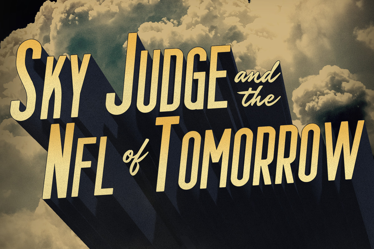 Sky Judge and the NFL of Tomorrow: Football's Officiating ...