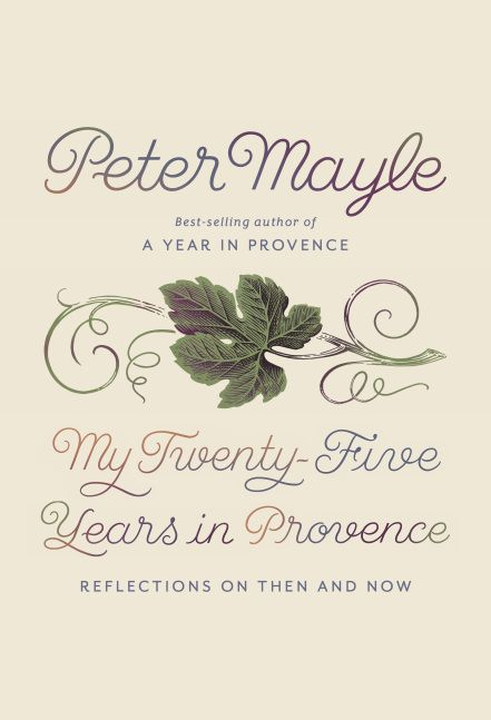 Peter Mayle's posthumous collection of previously unpublished essays.