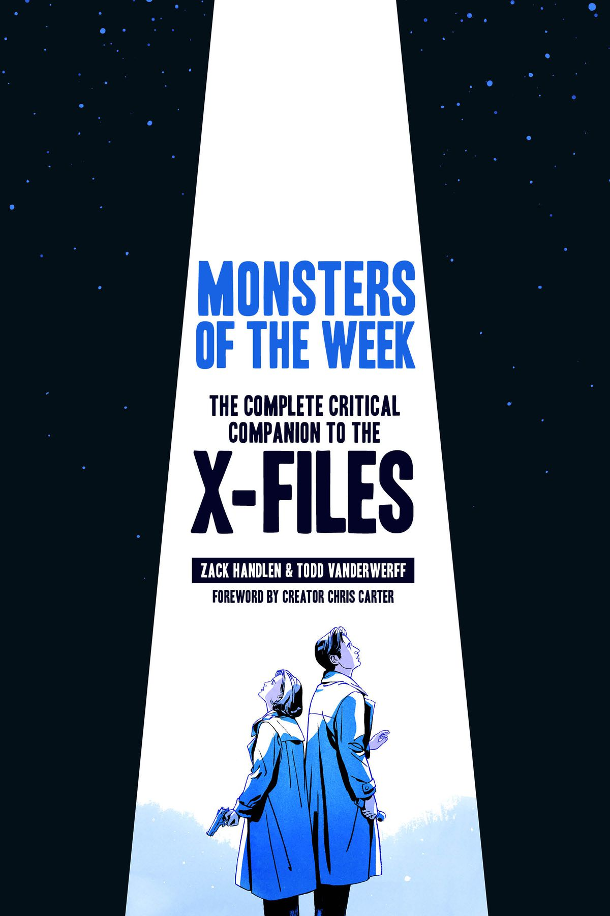The cover of Monsters of the Week: The Complete Critical Companion to The X-Files