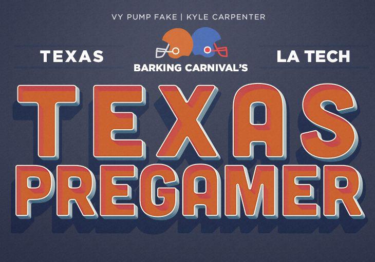 Texas Pregamer: Louisiana Tech - Barking Carnival