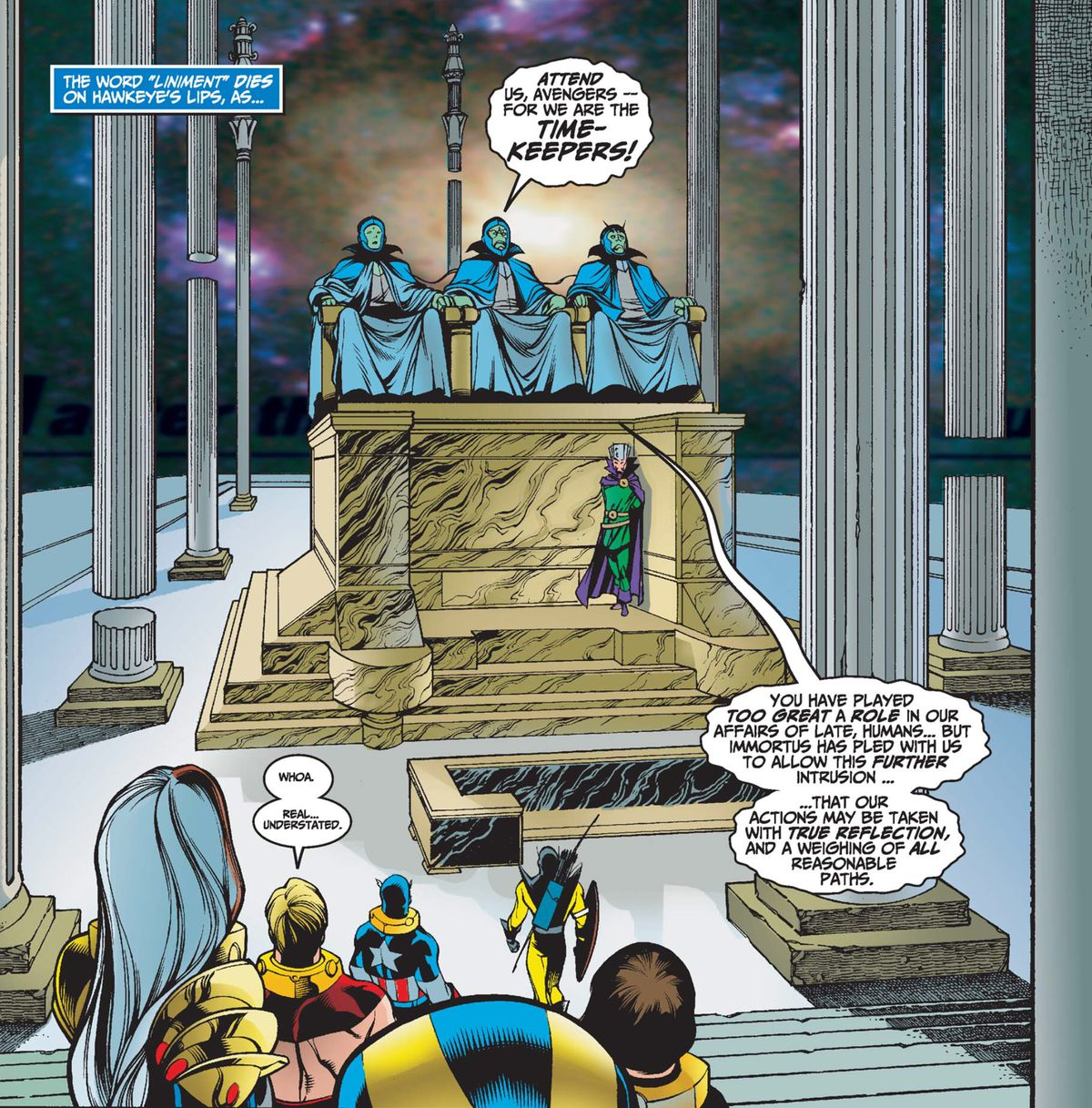 The Avengers sit on a high platform accompanied by Immortus and approach the appearance of three timekeepers in robes.