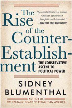 rise of the counter-establishment