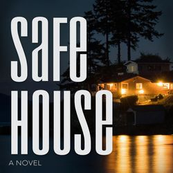 """""""Safe House"""" is by Shannon Symonds."""
