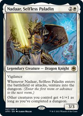 Nadaar, un paladin devotat, este o creatură mitică, cavalerul dragonului, cu vigilență și alte beneficii.