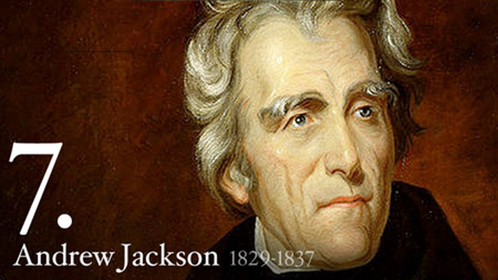 an analysis of the presidency of andrew jackson the 7th american president elected in 1828