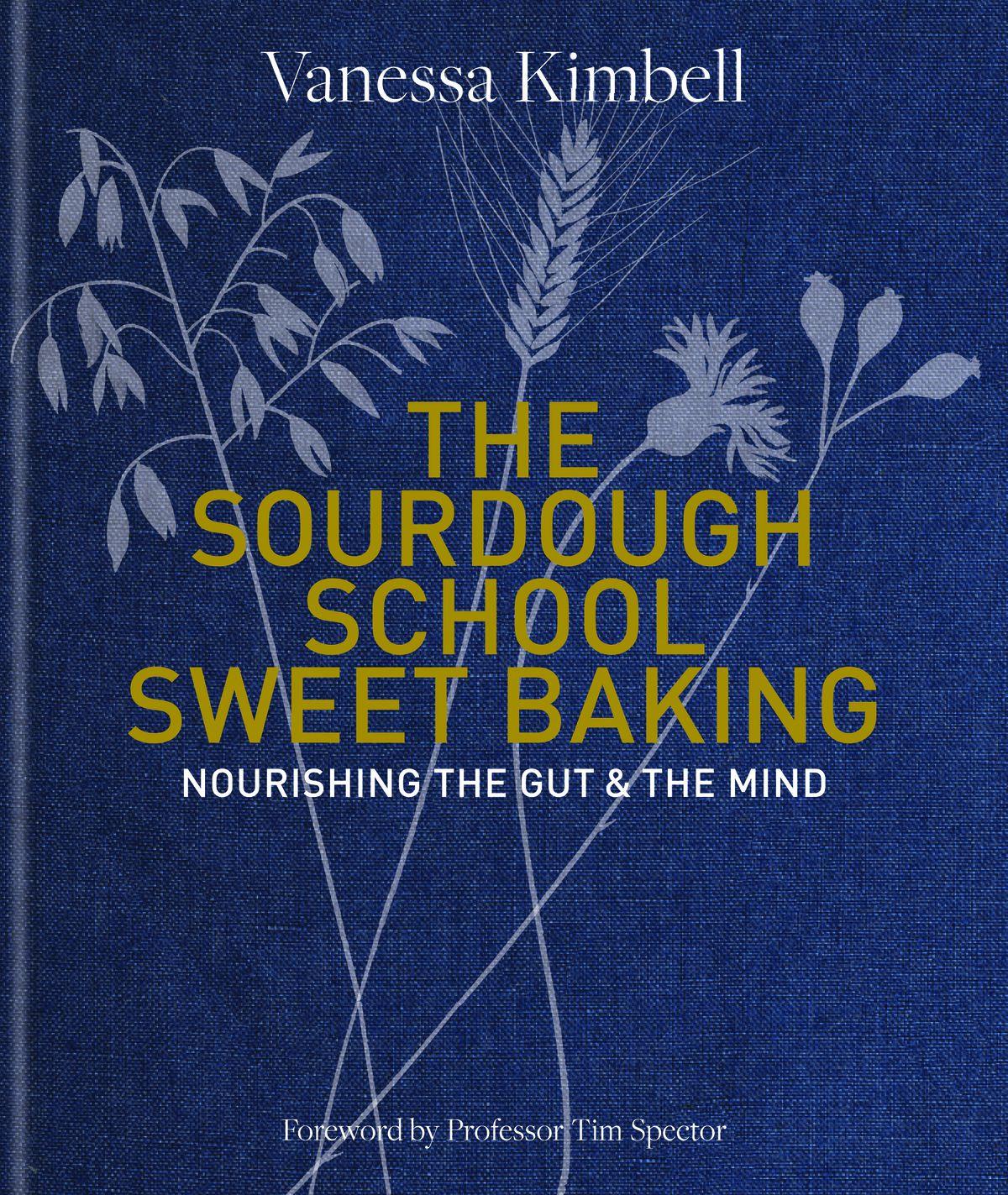 The Sourdough School: Couverture du livre de recettes Sweet Baking