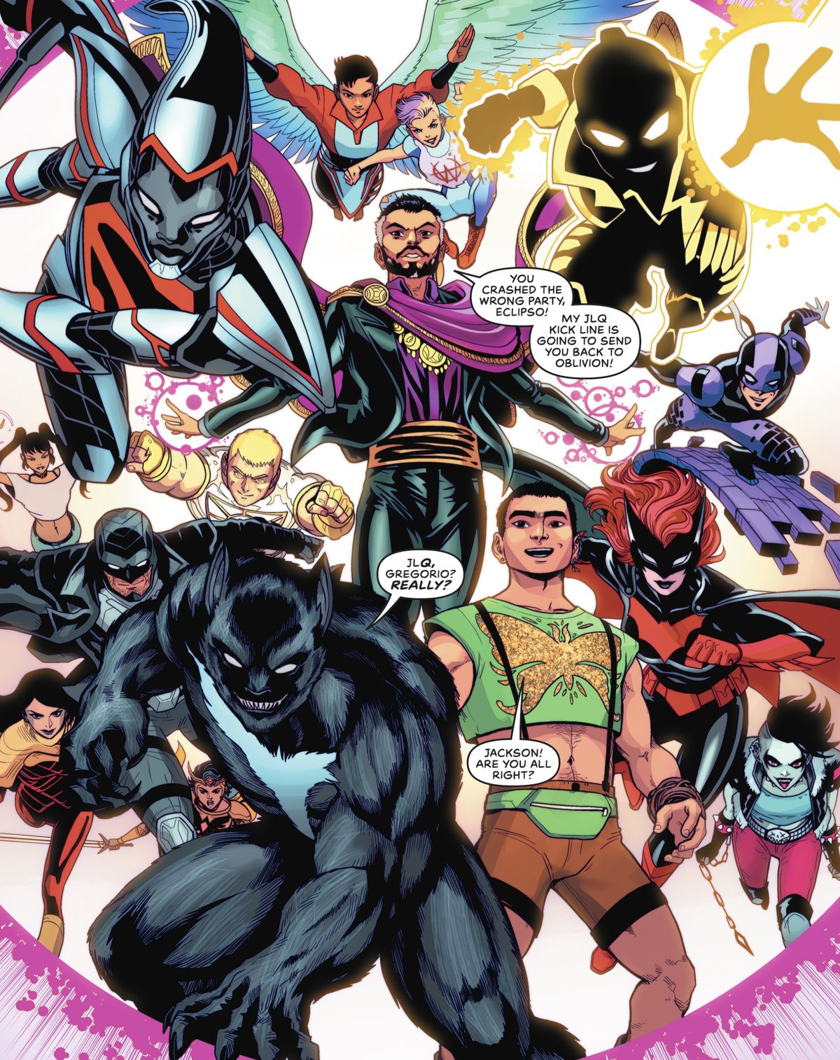 """""""You crashed the wrong party, Eclipso! My JLQ kick line is going to send you back to oblivion!"""" calls Gregorio de la Vega. """"JLQ, Gregorio? Really?"""" his husband, a were-Tasmanian Devil sighs, in DC Pride #1 (2021)."""