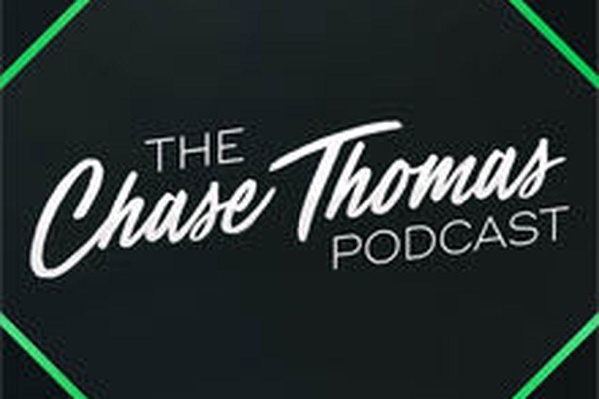 Chase Thomas Podcast