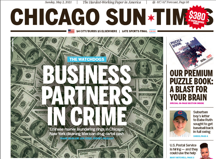 Click here to read the May 2, Sun-Times report on Chinese money-laundering rings cleaning Mexican drug cartel cash in Chicago and New York.