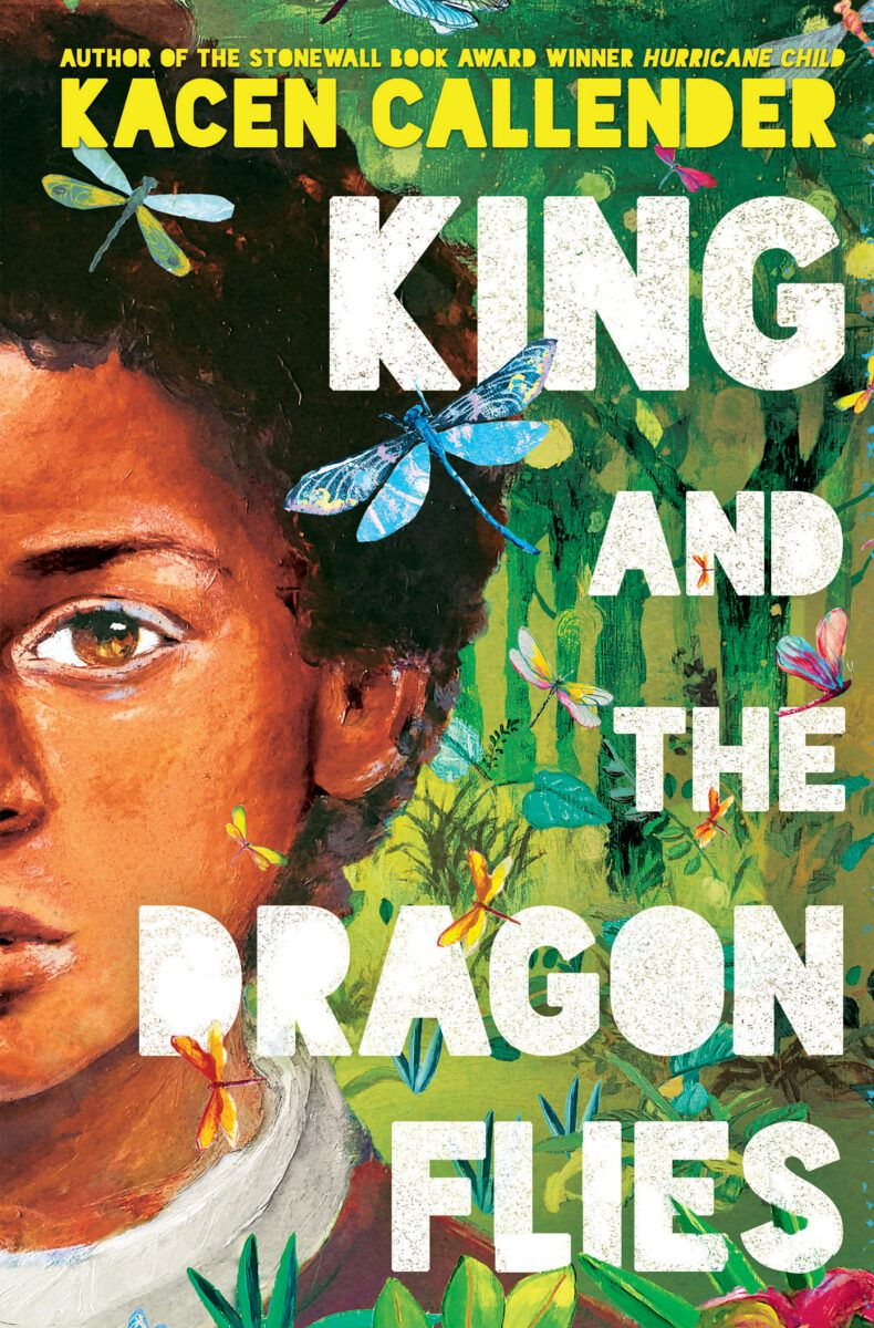 Cover of King and the Dragonflies, a book by Kacen Callender