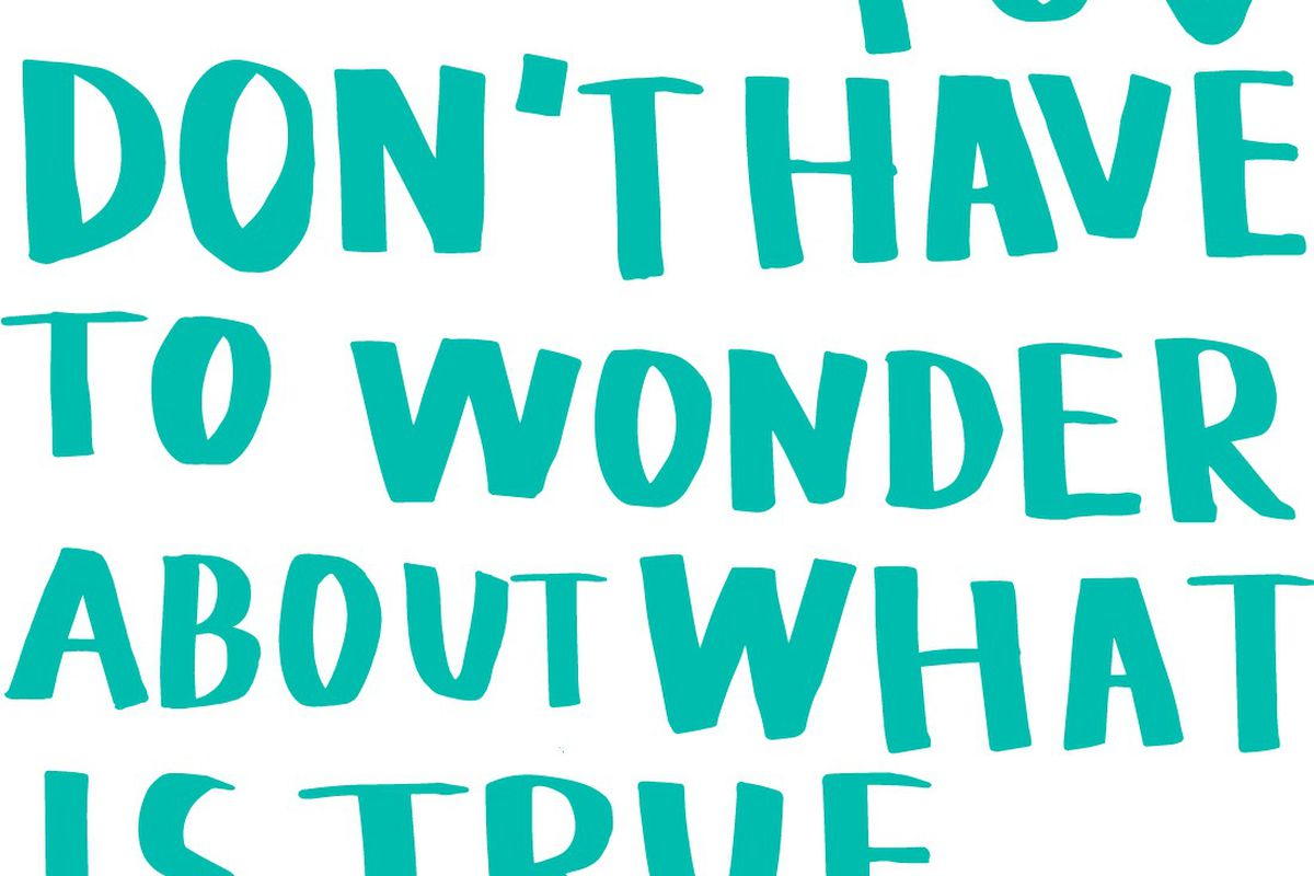 """""""You don't have to wonder about what is true."""" -President Russell M. Nelson"""