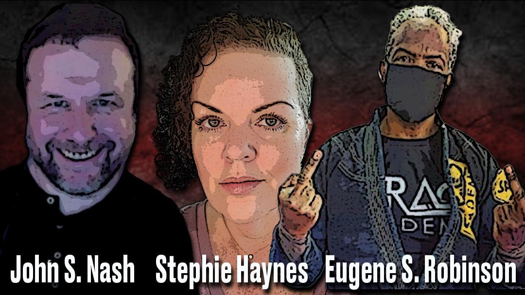 CDC, Care/Don't Care Podcast, CDC Hosts, John S. Nash, Stephie Haynes, Eugene S. Robinson, heynottheface, CrooklynMMA, EugeneSRobinson,