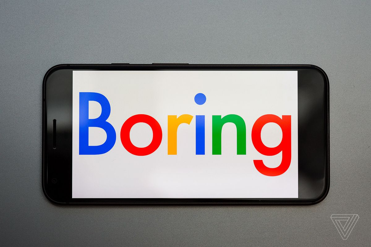 it s time for google to be boring the verge