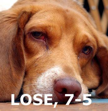 LOSE, 7-5