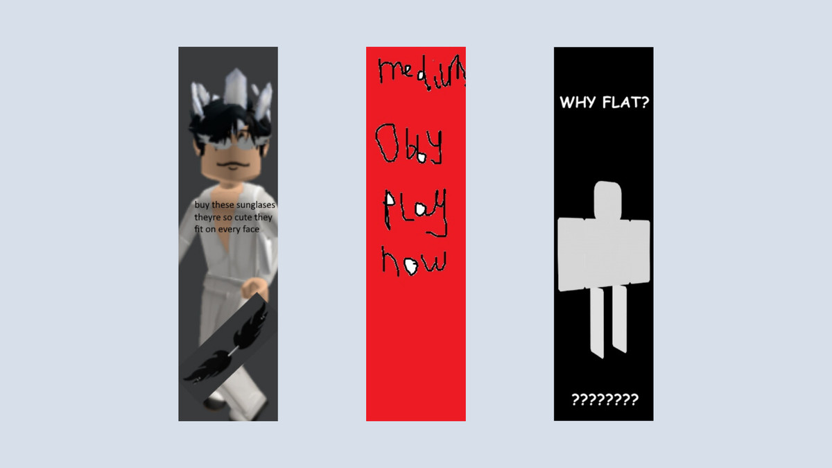 """The graphic shows three tower ads. One is of a Roblox character wearing sunglasses, another looks like the scribbles of a young child and isn't legible, and the third is just an image saying, """"Why flat?"""""""