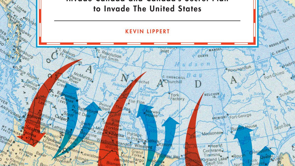 The US and Canada's plans to invade each other, depicted here on the cover of War Plan Red, are suspiciously similar.