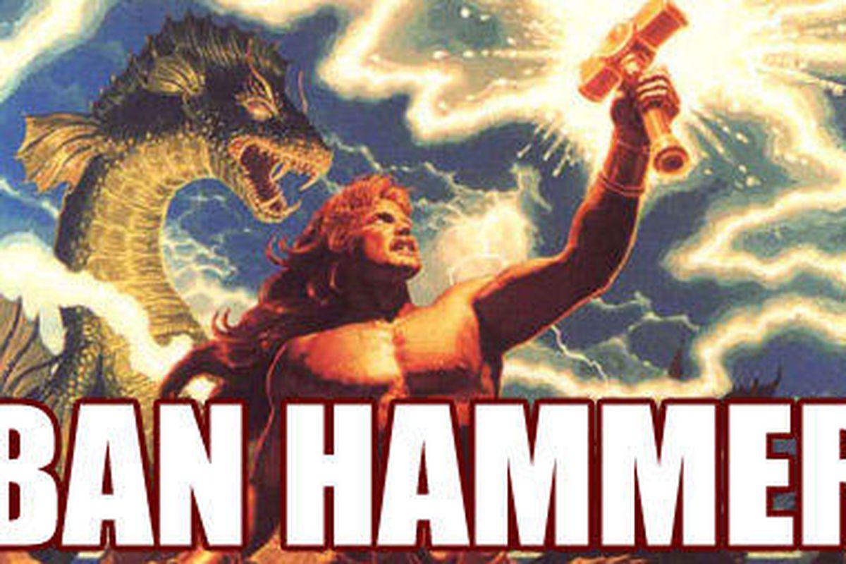 BANHAMMER COMIN'
