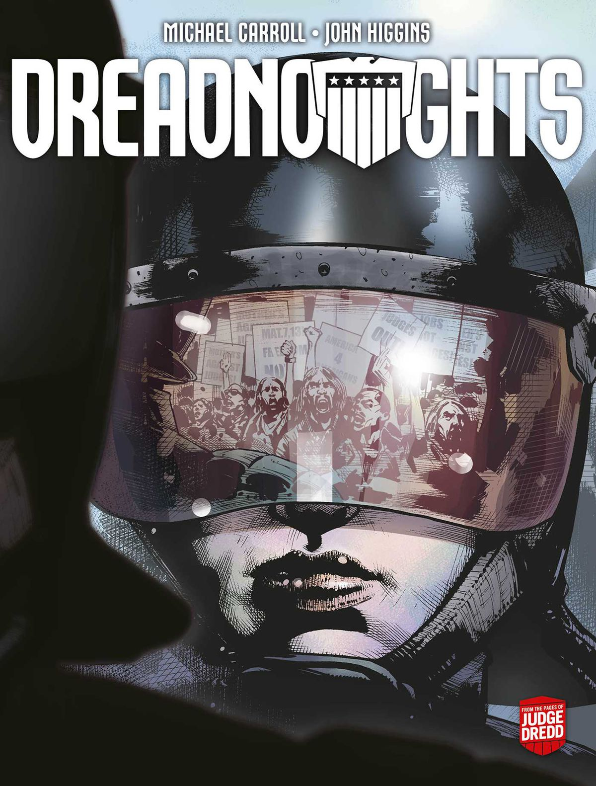 A policewoman in riot gear, her helmet reflecting a crowd of protestors carrying signs on the cover of Dreadnoughts: Breaking Ground (2021).