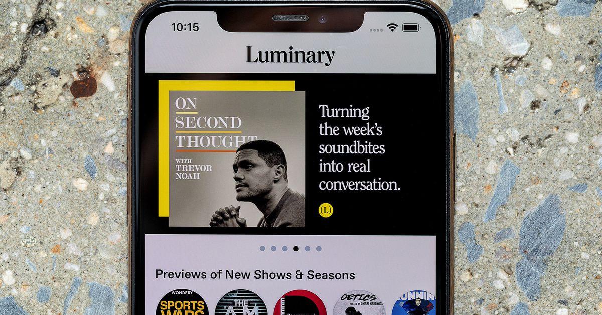https://www.theverge.com/2019/4/22/18510897/luminary-podcast-app-launch-the-daily-gimlet-media-spotify?fbclid=IwAR0OJBFMnWhU4W6ZIBl_to9WmNWTQGVLv9oJPssMRTJHPM4AP9Gqui-2RTI