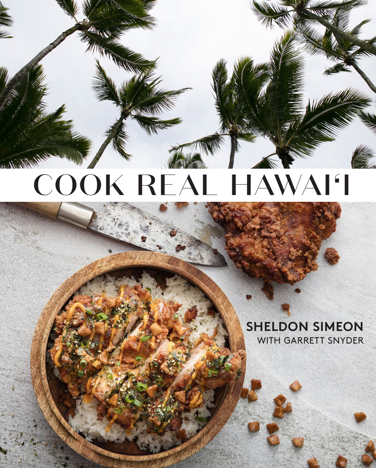 The Cook Real Hawaii book cover: a photo of palm trees spliced with a photo of a rice bowl
