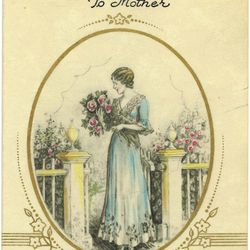 One of the first Mother's Day cards, from the 1920s