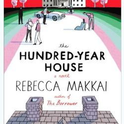 """""""<b><em>The Hundred Year House</em></b> by <b>Rebecca Makkai</b> is a sharp and witty tale about the Devohrs, a family with an old house on the north side of Chicago and even older money. Charming and complex, each section of the book travels back in time"""