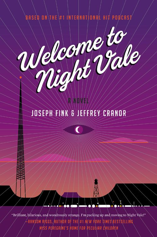 The cover of Welcome to Night Vale: A Novel.